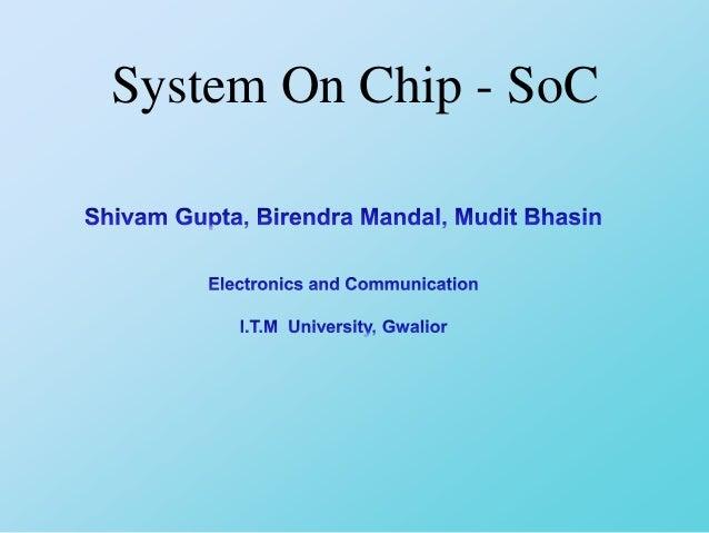 System On Chip - SoC