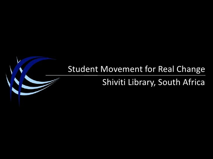 Student Movement for Real Change<br />Shiviti Library, South Africa<br />