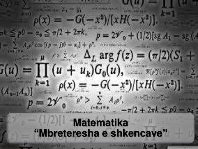 """Matematika """"Mbreteresha e shkencave"""""""