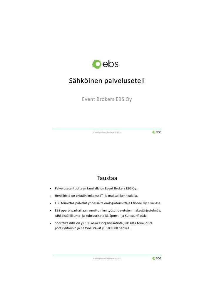 Sähköinen palveluseteli, Event Brokers EBS Oy, FCG-seminaari 19.1.2011