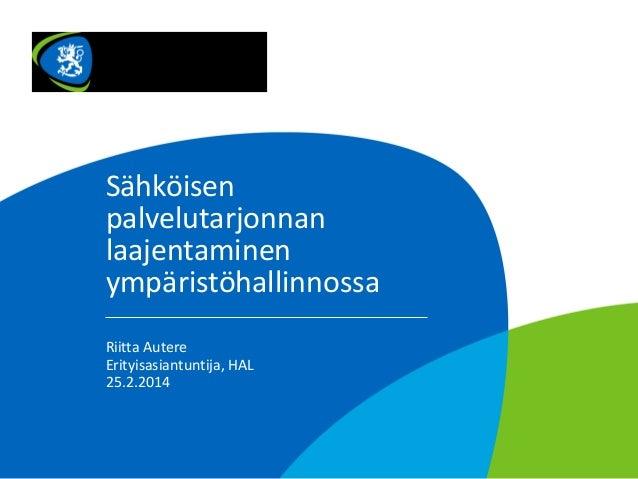 Sähköisen palvelutarjonnan laajentaminen ympäristöhallinnossa