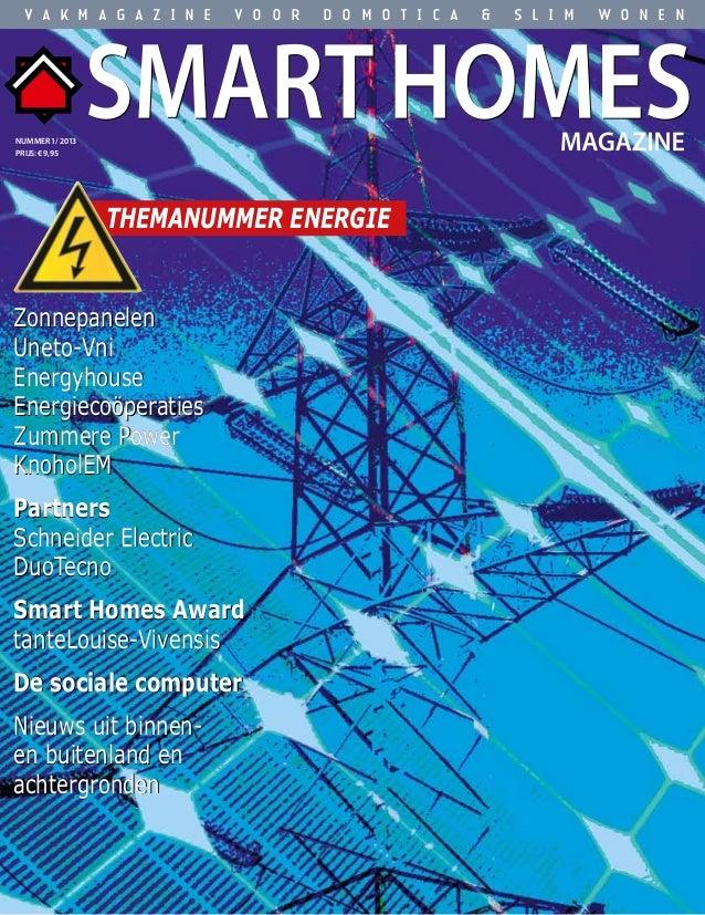 Smart Homes Magazine - november 2009 1ZonnepanelenUneto-VniEnergyhouseEnergiecoöperatiesZummere PowerKnoholEMPartnersSchn...