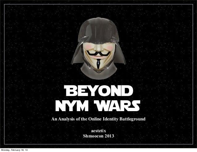 An Analysis of the Online Identity Battleground                                            aestetix                       ...
