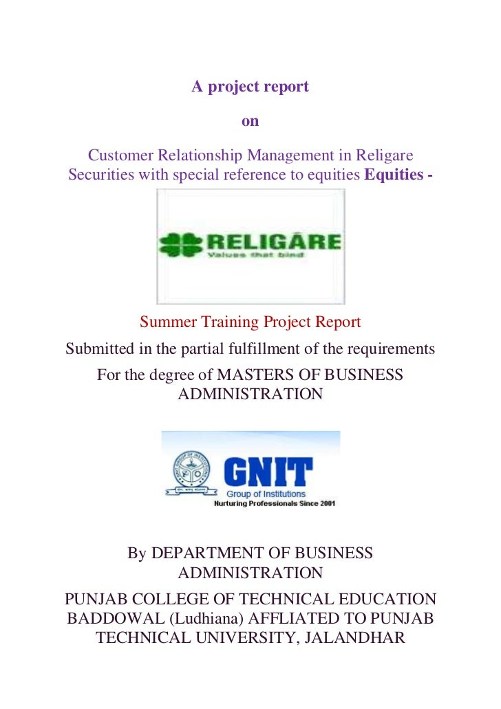 A project report                          on  Customer Relationship Management in ReligareSecurities with special referenc...