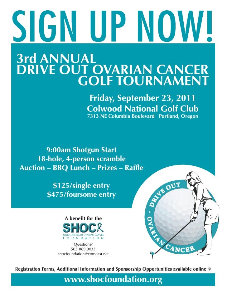 3RD ANNUALDRIVE OUT OVARIAN    GOLF TOURNAME        A benefit for the