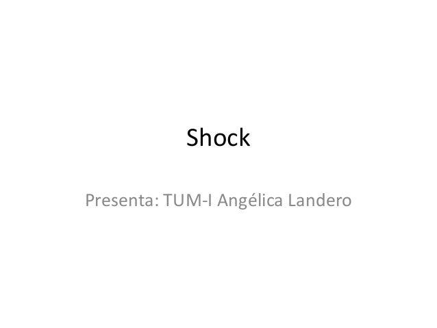 Shock Presenta: TUM-I Angélica Landero