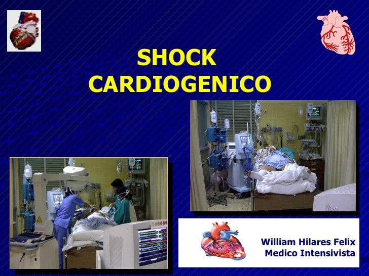 SHOCK  CARDIOGENICO William Hilares Felix Medico Intensivista