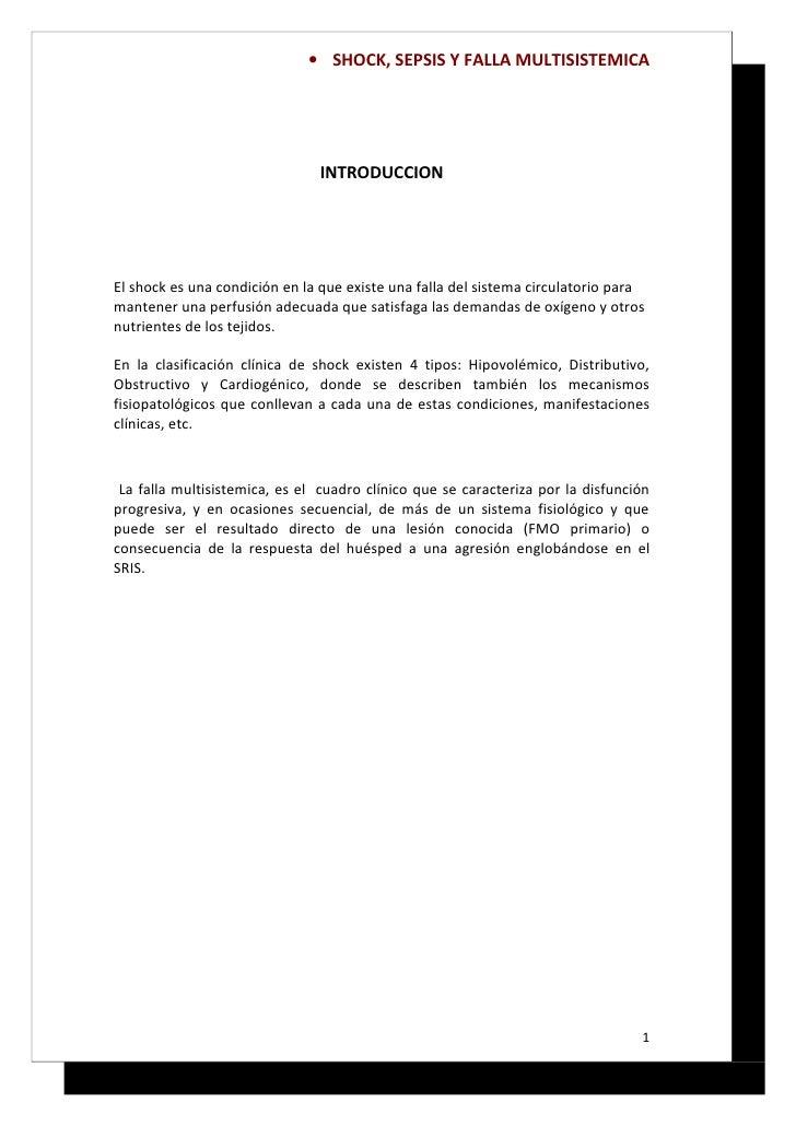 • SHOCK, SEPSIS Y FALLA MULTISISTEMICA                                    INTRODUCCION     El shock es una condición en la...