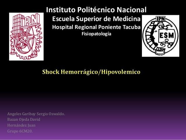 Choque Hemorrágico / Hipovolémico