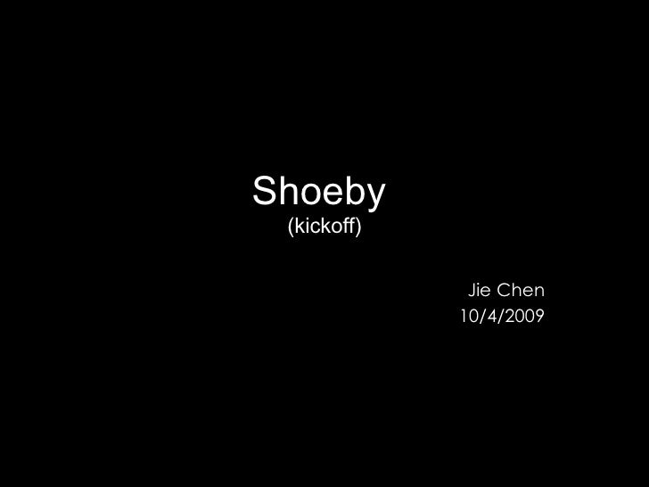 Shoeby Kickoff