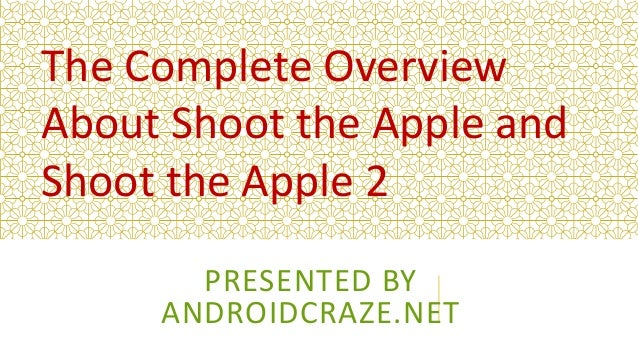 Shoot the apple Unblocked Shoot the apple 1 and 2 Overview and Down