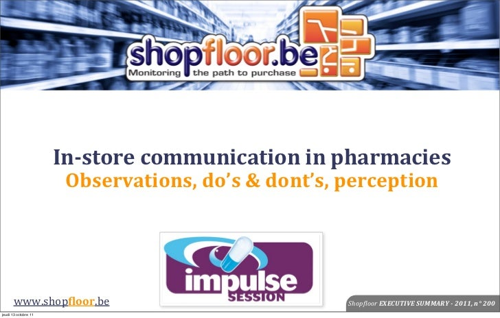 In-‐store communication in pharmacies                       Observations, do's & dont's, perception      ww...