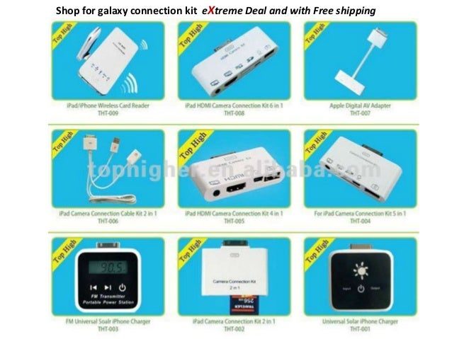 Shop for galaxy connection kit eXtreme Deal and with Free shipping