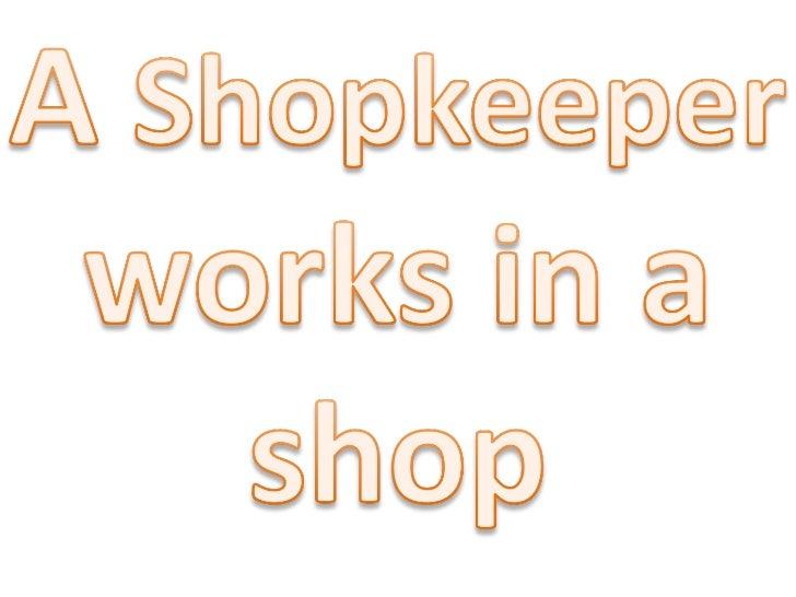 Shopkeeper roleplay