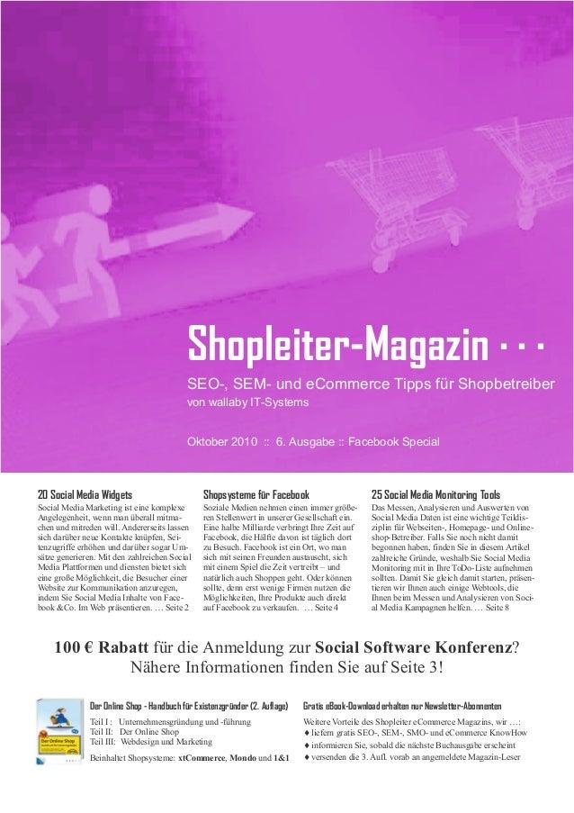 Shopleiter-Magazin · · · SEO-, SEM- und eCommerce Tipps für Shopbetreiber von wallaby IT-Systems Oktober 2010 :: 6. Ausgab...
