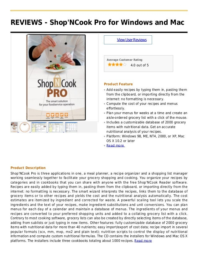 REVIEWS - ShopNCook Pro for Windows and MacViewUserReviewsAverage Customer Rating4.0 out of 5Product FeatureAdd easily rec...