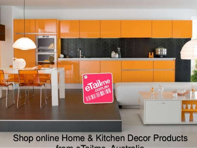 shop online home kitchen decor from e tailme australia
