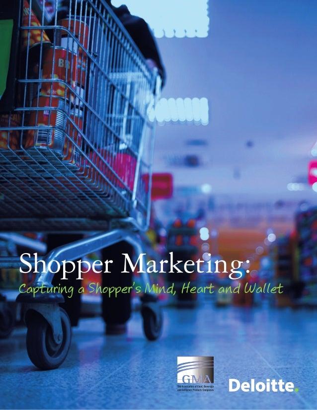 Shopper Marketing: Capturing a Shopper's Mind, Heart and Wallet