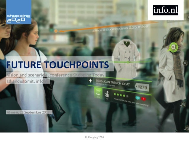 Shopping2020 Shopping Today Future Touchpoints Iskander Smit