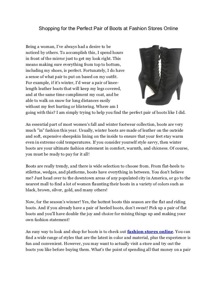 Shopping for the Perfect Pair of Boots at Fashion Stores OnlineBeing a woman, I've always had a desire to benoticed by oth...