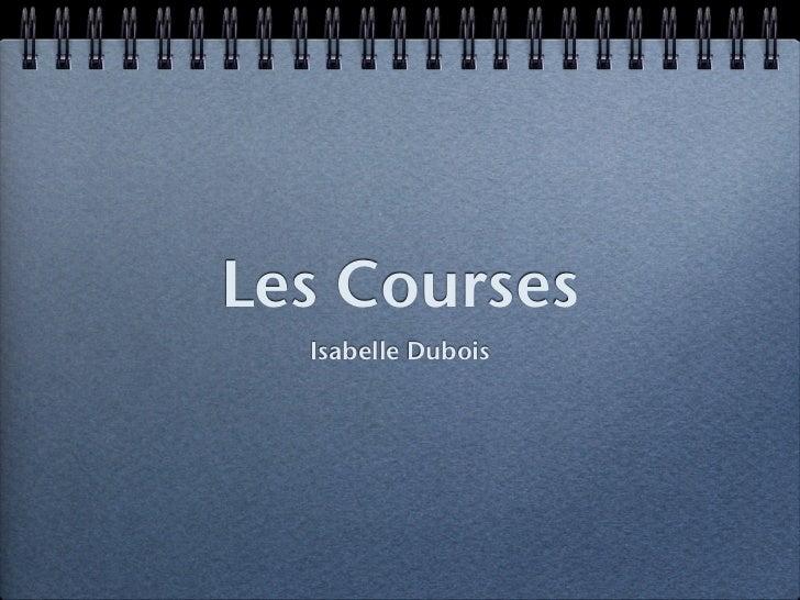 Les Courses  Isabelle Dubois