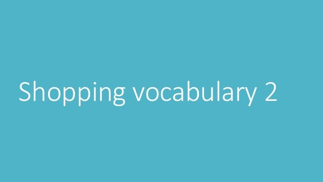 Shopping vocabulary 2