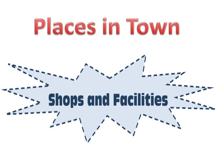 Shops and facilities
