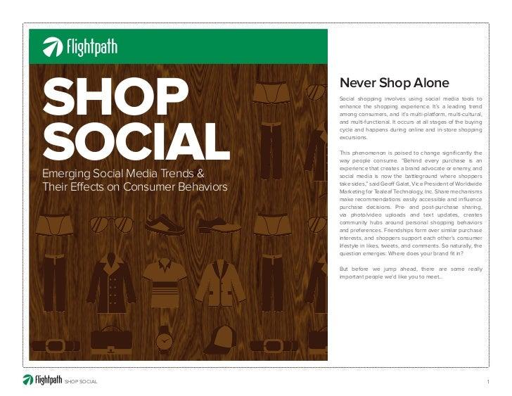 SHOP                                  Never Shop Alone                                      Social shopping involves using...