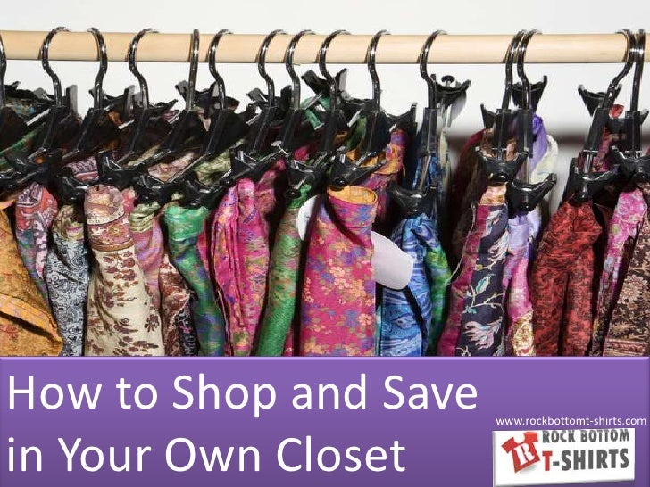 How to Shop in Your Own Closet and Save a Fortune!