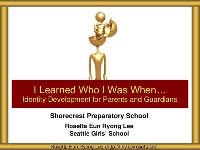 Shorecrest Preparatory School Identity Development for Parents and Guardians