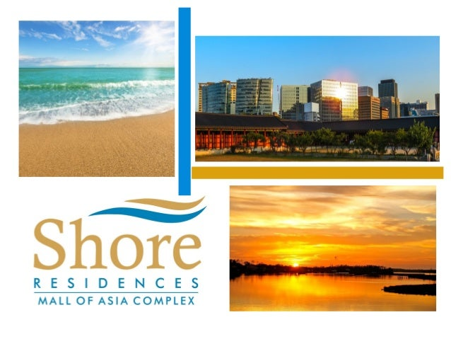 Life's a Sunny Day •  •  •  Take pleasure in the warmth of summer that is always in season at Shore Residences Everyday is...