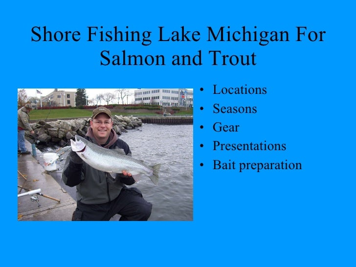 shore fishing lake michigan for salmon and trout