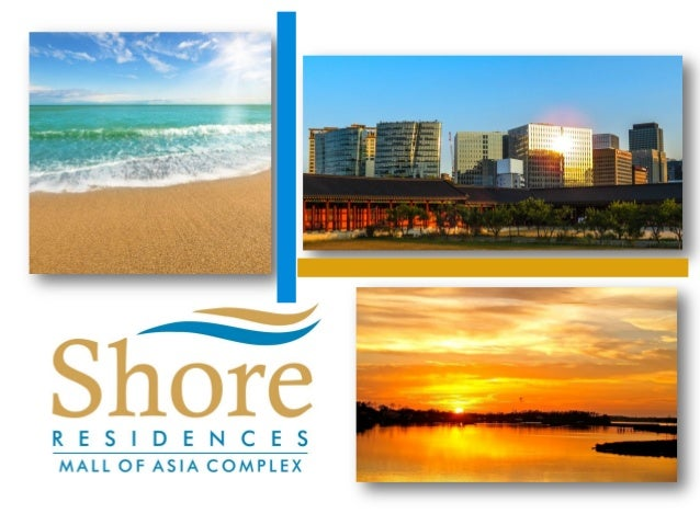 Life's a Sunny Day • Take pleasure in the warmth of summer that is always in season at Shore Residences • Everyday is a Va...