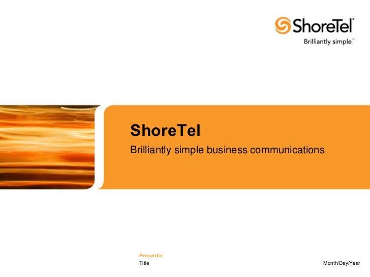 Shoretel brilliantly simple_overview
