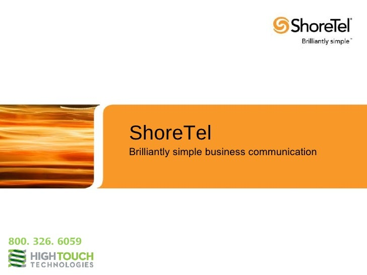 ShoreTel                 Brilliantly simple business communication800. 326. 6059