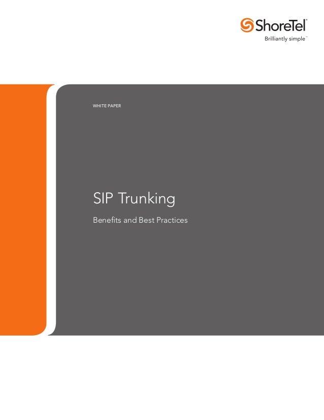 Shoretel White Paper on SIP Trunks and Best Practice