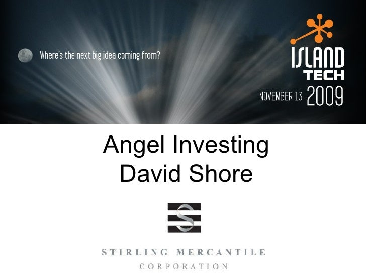 Angel Investing to Island Tech 2009
