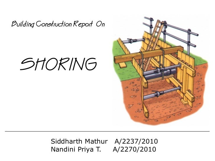 Shoring In Construction : Shoring