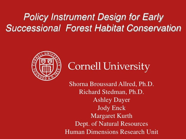 Policy Instrument Design for Early Successional  Forest Habitat Conservation