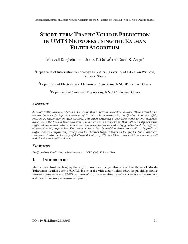 Short term traffic volume prediction in umts networks using the kalman filter algorithm