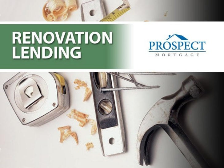 Welcome to the world of Renovation loans            • What is a 203k loan?     • How can a 203k loan be used?        • Adv...