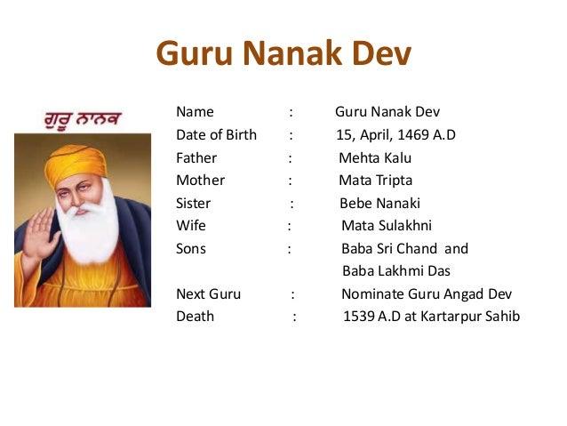 a biography of guru nanak Guru nanak biography guru nanak was an indian saint who founded sikhism and became the first of the sikh gurus a visionary and a wonderful soul, he was an o.