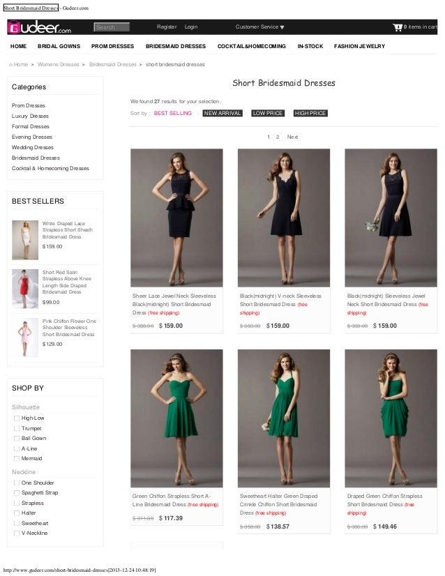 Short Bridesmaid Dresses - Gudeer.com  RegisterLogin  Search HOME  BRIDAL GOWNS  PROM DRESSES  Customer Service  BRI...