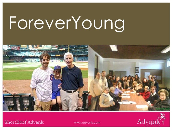 ForeverYoung     ShortBrief Advank   www.advank.com