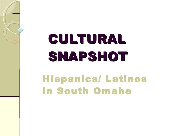 Shorter Cultural Snapshot Hispanics Latinos