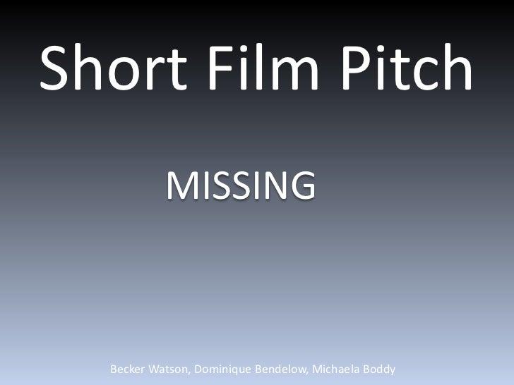 Short film pitch