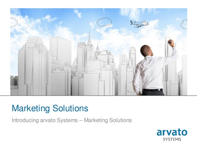 1 | Marketing Solutions Marketing Solutions Introducing arvato Systems – Marketing Solutions
