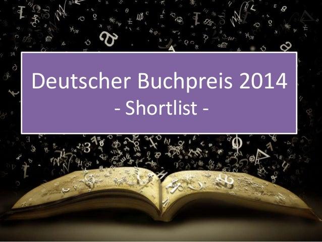 Deutscher Buchpreis 2014  - Shortlist -