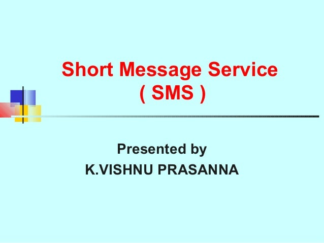 short message service sms what how Sms or short message service is much more widely known to the public as the service that makes text messaging possible it is a very simple form of communication in an age of many complex, aesthetically pleasing applications that are solely used for getting people in touch with one another.