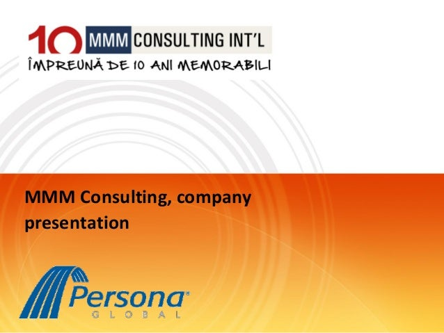 MMM Consulting company presentation 2013